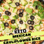 A close up look at a skillet of Keto Mexican Cauliflower Rice.